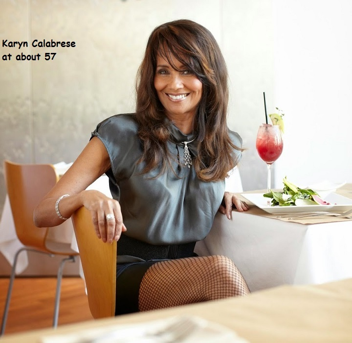 Karen Calabrese -- at about age 57